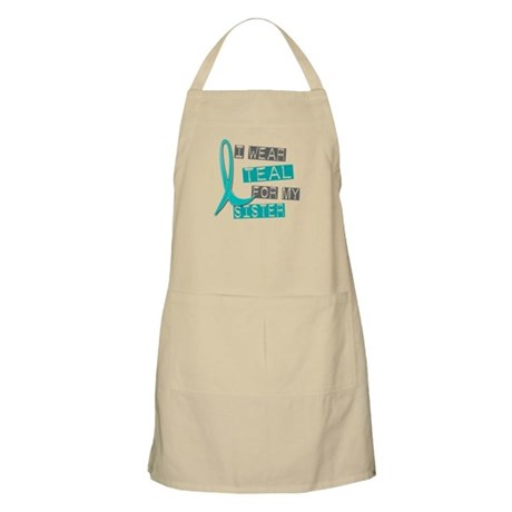 I Wear Teal For My Sister 37 BBQ Apron