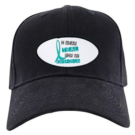 I Wear Teal For My Sister-In-Law 37 Black Cap