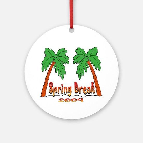 Spring Break 2009 Ornament (Round)