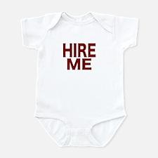 Hire Me Infant Bodysuit