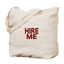 Hire Me Tote Bag