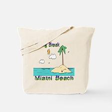 Spring Break Miami Beach Tote Bag