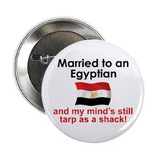 """Married to an Egyptian 2.25"""" Button"""