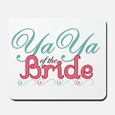 YaYa of the Bride Mousepad
