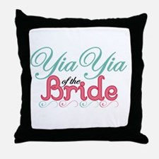 YiaYia of the Bride Throw Pillow
