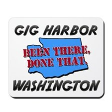 gig harbor washington - been there, done that Mous