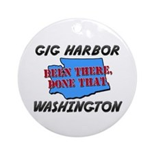 gig harbor washington - been there, done that Orna