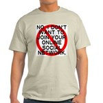 """No Social Networks"" T-Shirt"