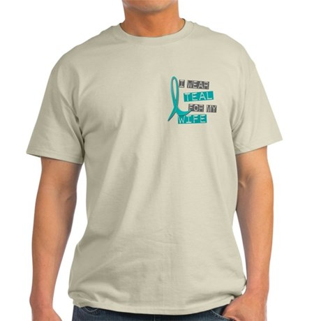 I Wear Teal For My Wife 37 Light T-Shirt