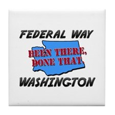 federal way washington - been there, done that Til