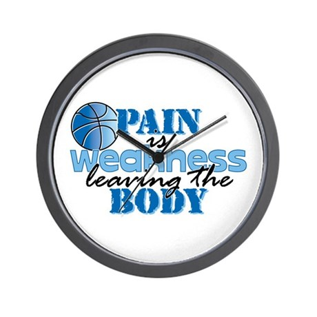 Pain is weakness bball Wall Clock