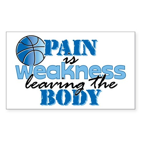 Pain is weakness bball Sticker (Rectangle)