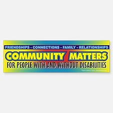 Community Matters Bumper Bumper Bumper Sticker