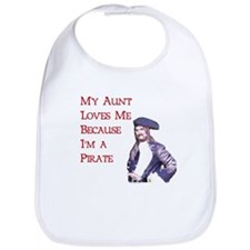 My Aunt Loves Me Because I'm a Pirate Bib