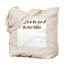 Beauty is in the eyes... Tote Bag