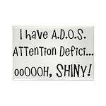 I have ADOS Rectangle Magnet (10 pack)