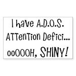 I have ADOS Sticker (Rectangle 50 pk)