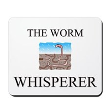 The Worm Whisperer Mousepad