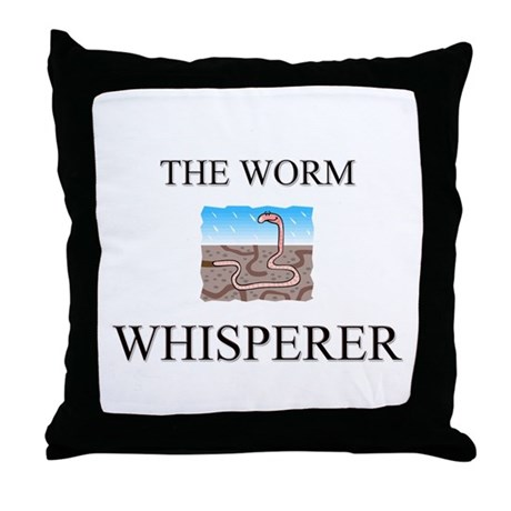 The Worm Whisperer Throw Pillow