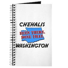 chehalis washington - been there, done that Journa