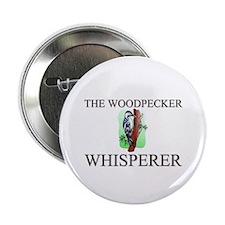 "The Woodpecker Whisperer 2.25"" Button"