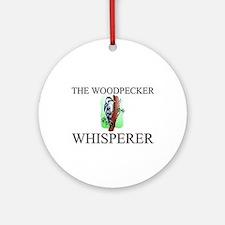 The Woodpecker Whisperer Ornament (Round)
