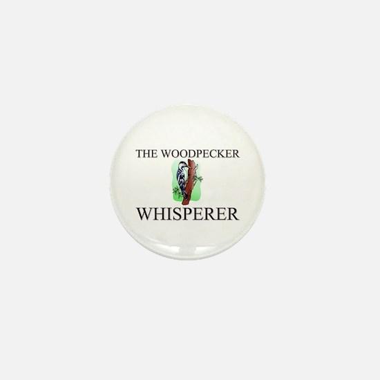 The Woodpecker Whisperer Mini Button