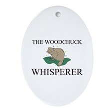 The Woodchuck Whisperer Oval Ornament