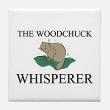 The Woodchuck Whisperer Tile Coaster
