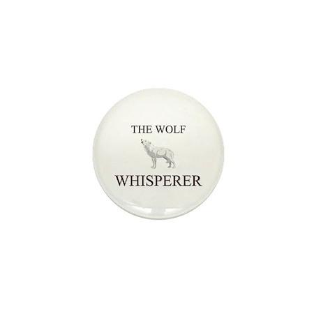 The Wolf Whisperer Mini Button