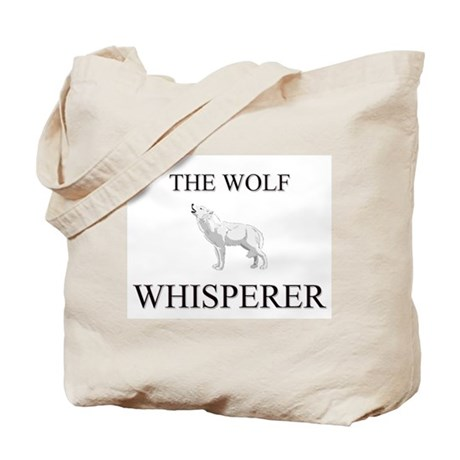 The Wolf Whisperer Tote Bag
