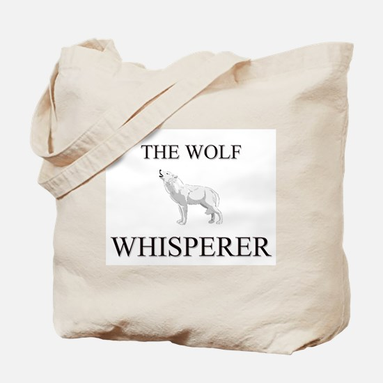 The Wolf Whisperer Tote Bag