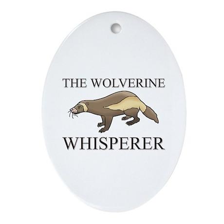 The Wolverine Whisperer Oval Ornament