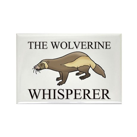 The Wolverine Whisperer Rectangle Magnet (10 pack)