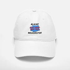 blaine washington - been there, done that Baseball Baseball Cap