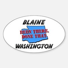 blaine washington - been there, done that Decal