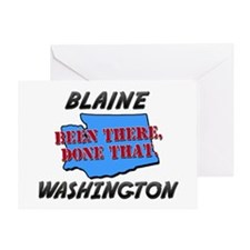 blaine washington - been there, done that Greeting