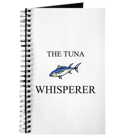 The Tuna Whisperer Journal