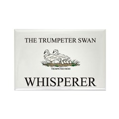The Trumpeter Swan Whisperer Rectangle Magnet