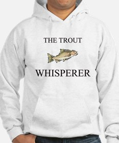 The Trout Whisperer Hoodie