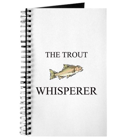 The Trout Whisperer Journal