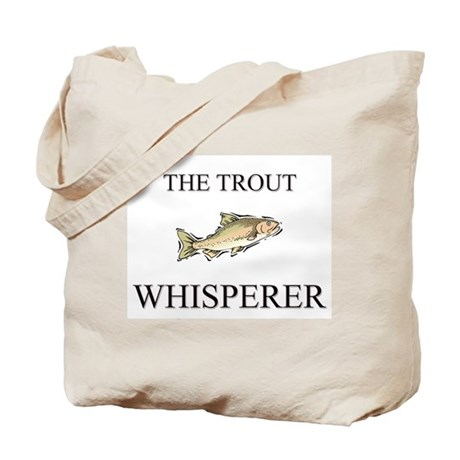 The Trout Whisperer Tote Bag