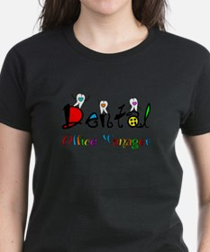 Dental Office Manager 2 T-Shirt