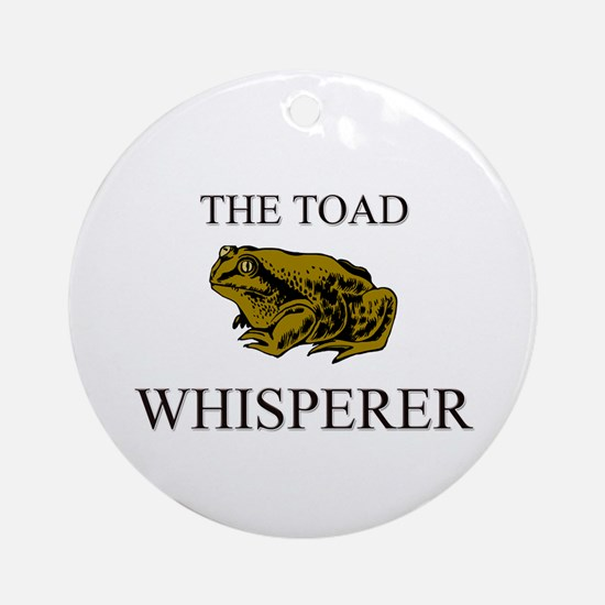 The Toad Whisperer Ornament (Round)