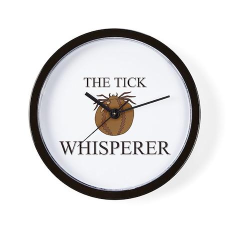 The Tick Whisperer Wall Clock