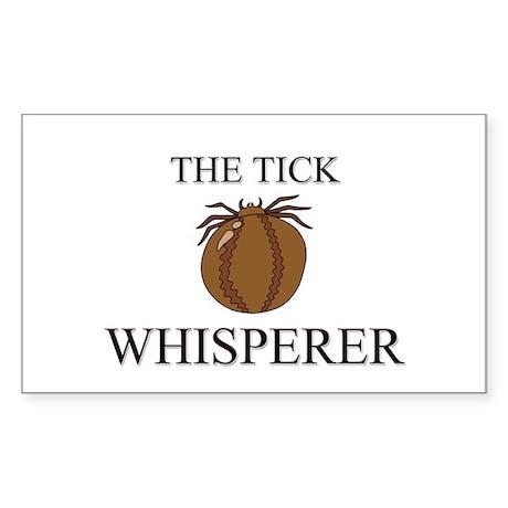 The Tick Whisperer Rectangle Sticker
