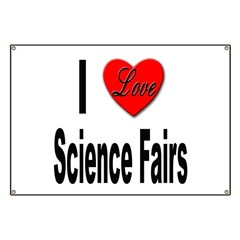 I Love Science Fairs Banner