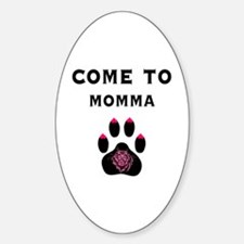 Cougar: Come to Momma Oval Decal