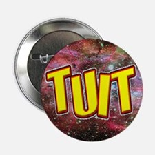 """A Round TUIT"" 2.25"" Button"