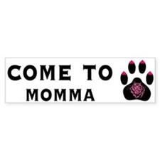 Cougar: Come to Momma Bumper Bumper Sticker